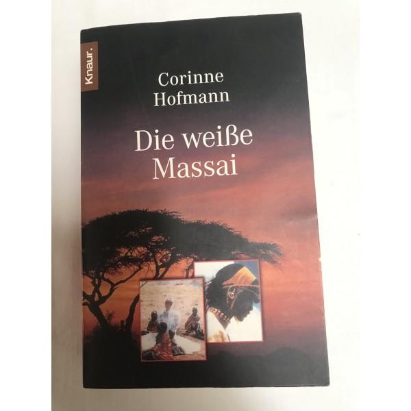 Die weiße Massai - Roman von Corinne Hofmann