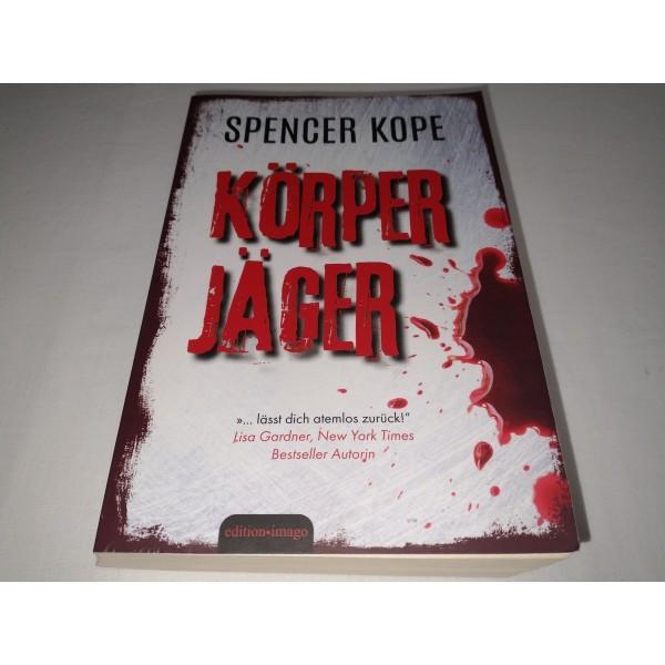 Spencer Kope * Körper Jäger * Krimi * Sonderausgabe 2019