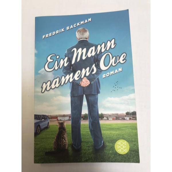 Fredrik Backmann * Ein Mann namens Ove * Roman