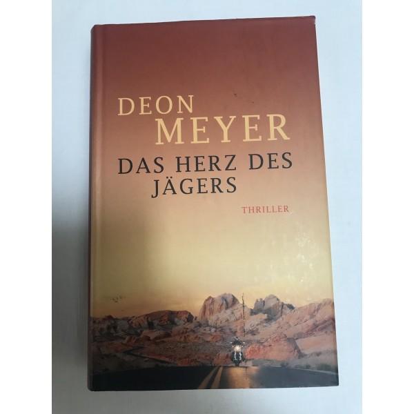 Das Herz des Jägers - Thriller von Deon Meyer