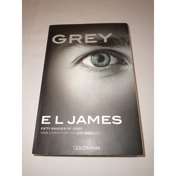 Grey * E L James * 1. Auflage * Roman