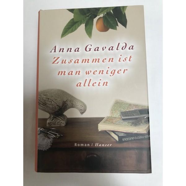 Zusammen sind wir weniger allein von Anna Gavalda