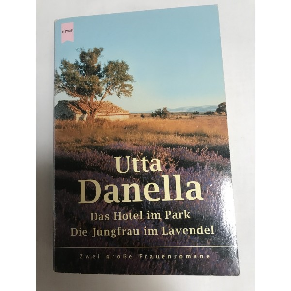 Das Hotel im Park / Die Jungfrau im Lavendel - Doppelroman