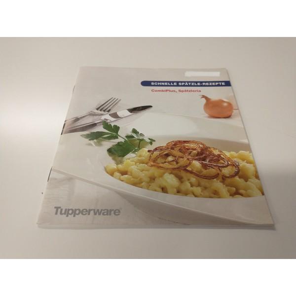 Tupperware * Schnelle Spätzle-Rezepte * CombiPlus Spätzleria