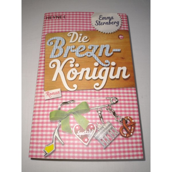 Emma Sternberg * Die Brezn-Königin * Roman