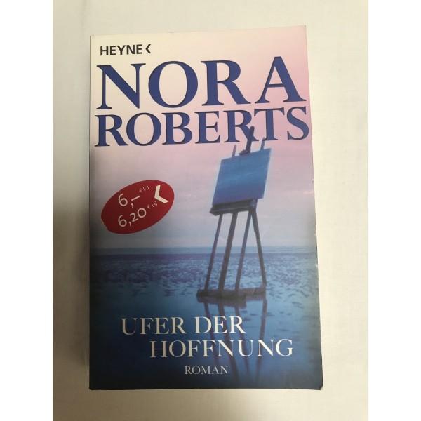 Ufer der Hoffnung - Roman von Nora Roberts