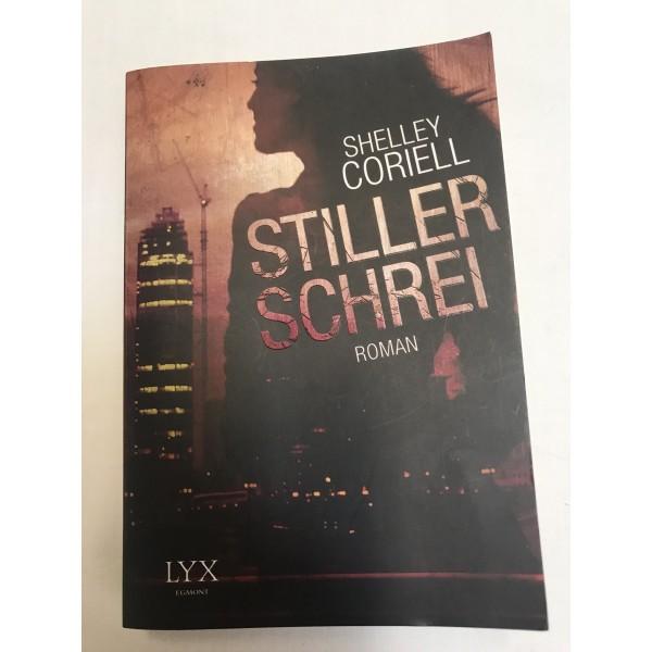 Shelley Coriell * Stiller Schrei * Roman