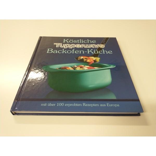 Tupperware * Köstliche Backofen-Küche * Rezepte