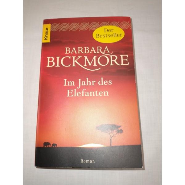 Bickmore * Im Jahr des Elefanten