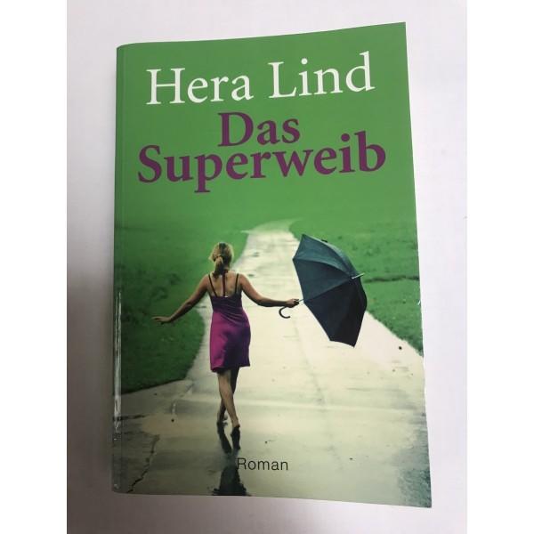 Das Superweib - Roman von Hera Lind