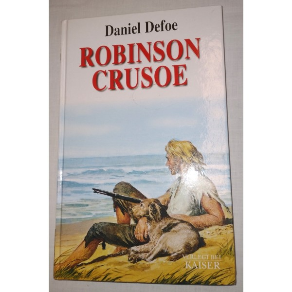 Daniel Defoe * Robinson Crusoe