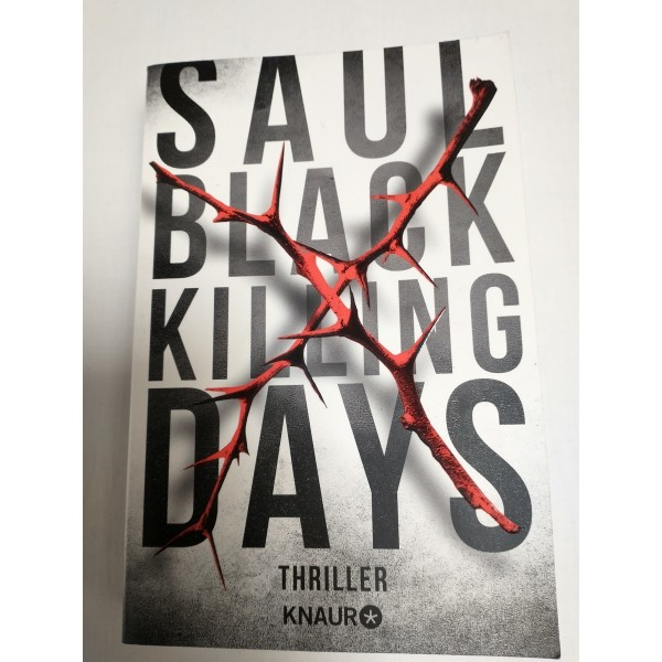 Saul Black * Killing Days * Thriller