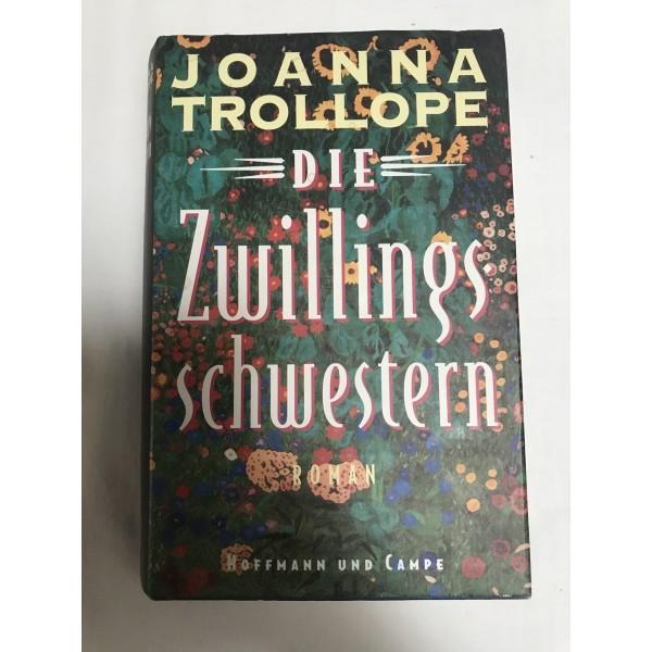 Die Zwillingsschwestern - Roman von Joanna Trollope