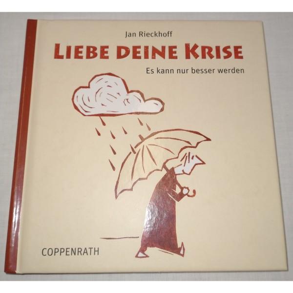 Buch * Liebe deine Krise... * Coppenrath